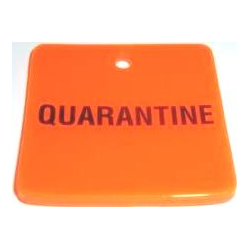 CLEARANCE -  QUARANTINE 2 x 2 Rubber Tags (No Rings, No Clips)