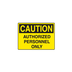 Self Adhesive Vinyl OSHA Caution Signs